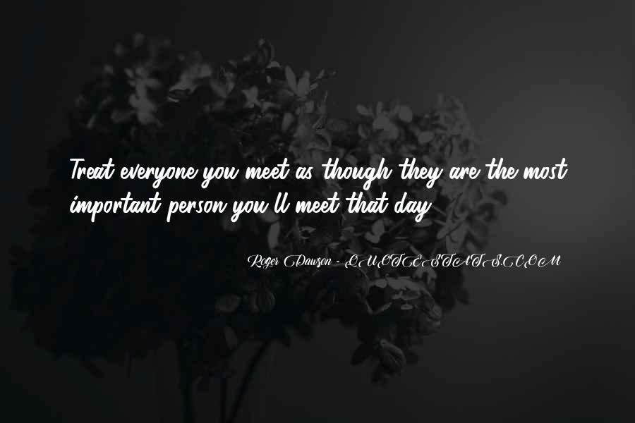 Every Person We Meet Quotes #146350