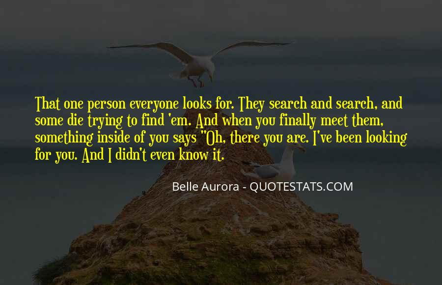 Every Person We Meet Quotes #160975