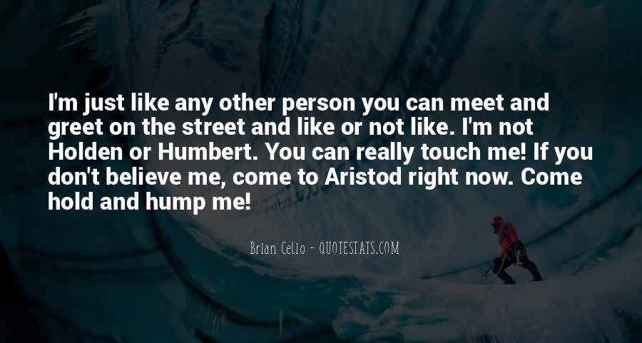 Every Person We Meet Quotes #204140