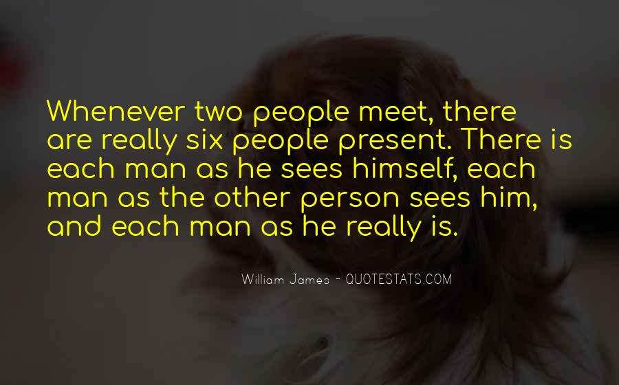 Every Person We Meet Quotes #229297