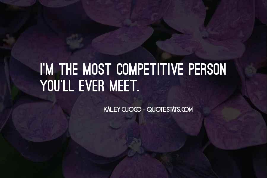 Every Person We Meet Quotes #288548