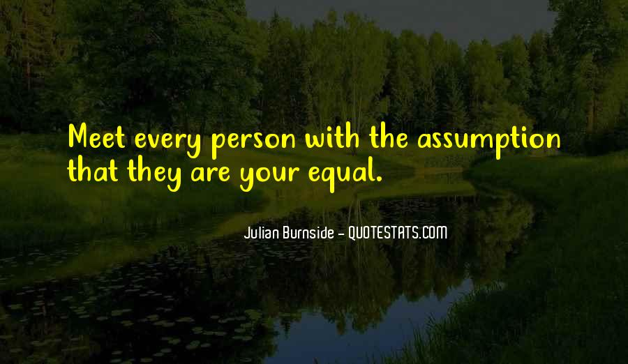 Every Person We Meet Quotes #294835