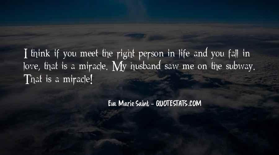 Every Person We Meet Quotes #309734