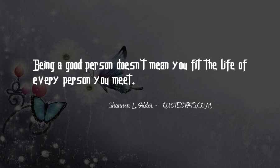 Every Person We Meet Quotes #407792
