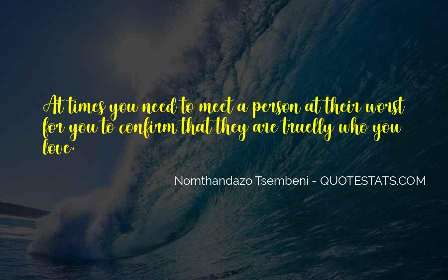 Every Person We Meet Quotes #441057