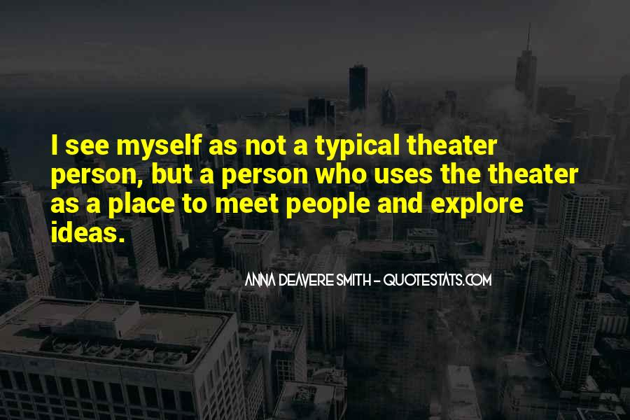 Every Person We Meet Quotes #442867