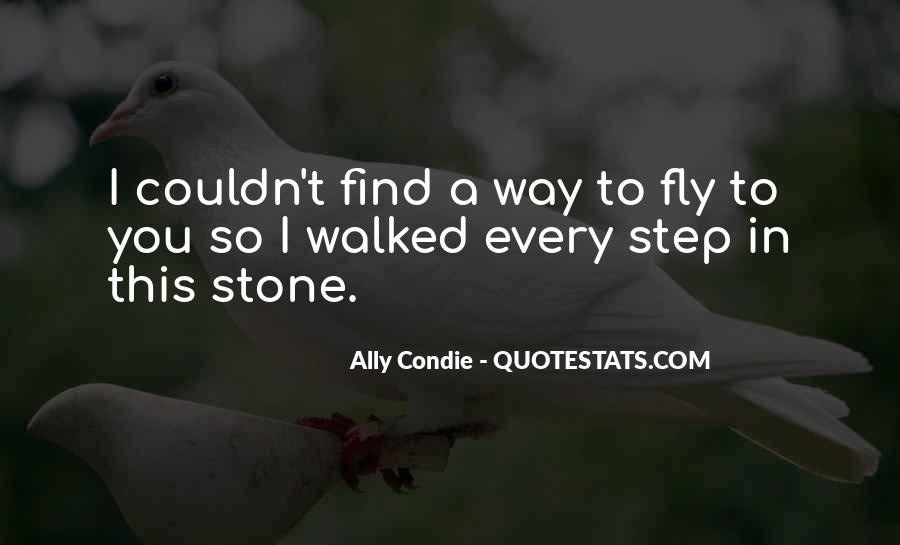 Every Step Way Quotes #1234618
