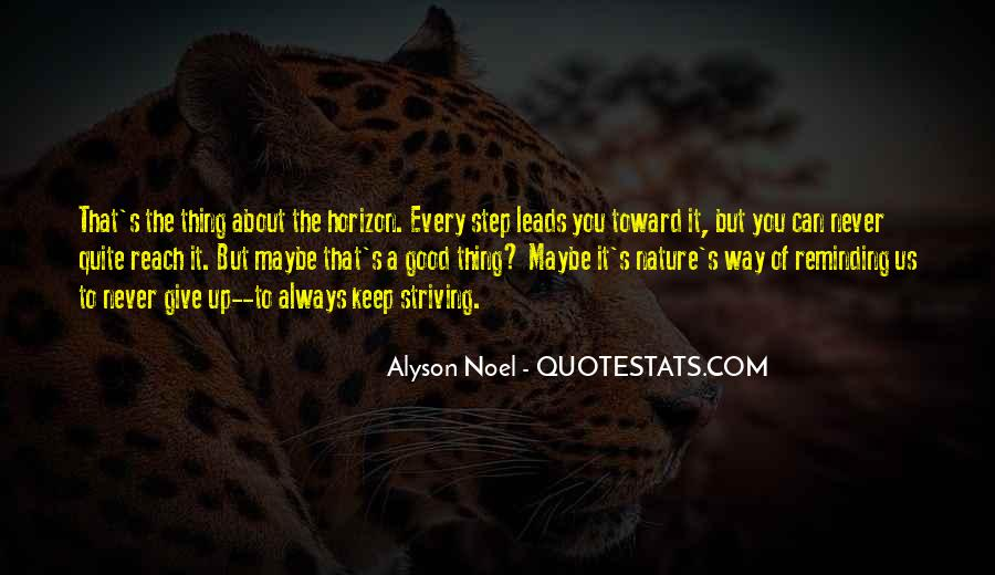 Every Step Way Quotes #327709