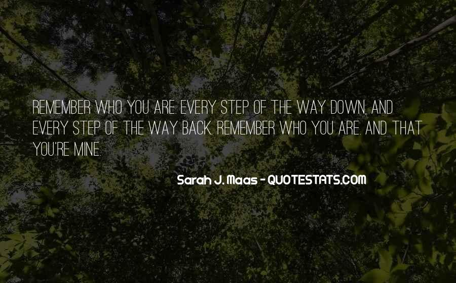 Every Step Way Quotes #463076