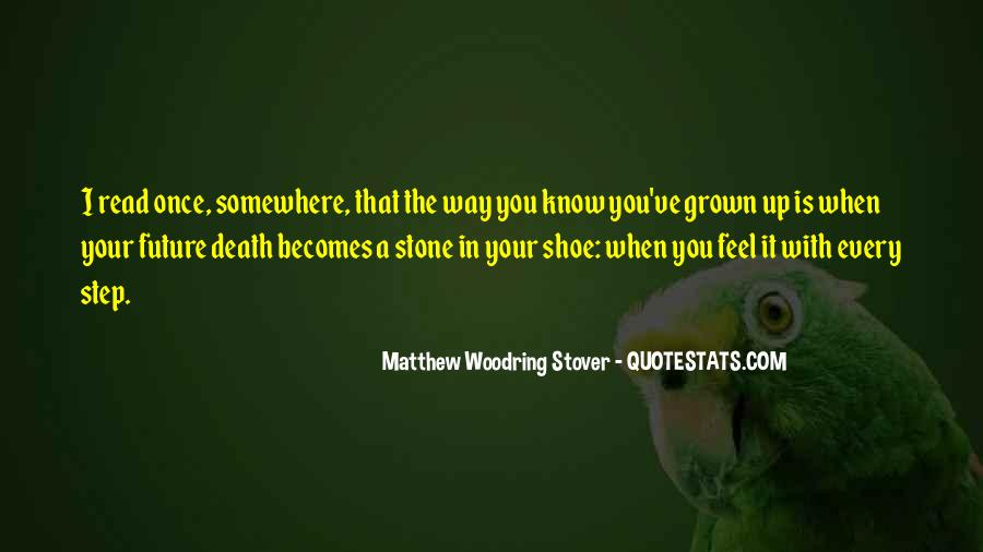 Every Step Way Quotes #77887