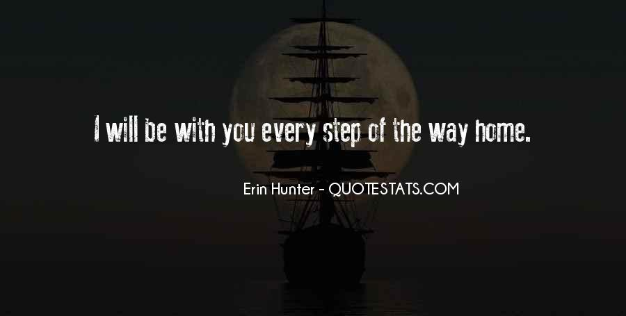 Every Step Way Quotes #788106