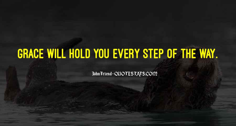 Every Step Way Quotes #811481