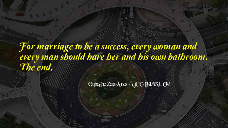 Every Woman Should Have Quotes #1155481