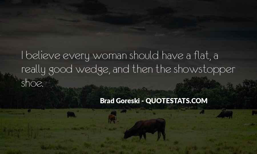 Every Woman Should Have Quotes #1441294