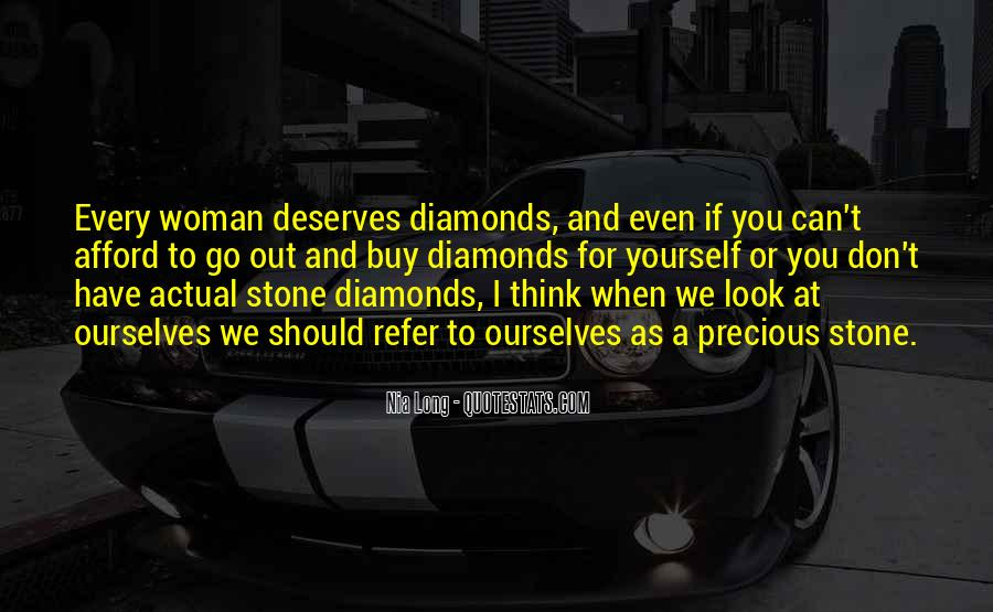 Every Woman Should Have Quotes #1795413