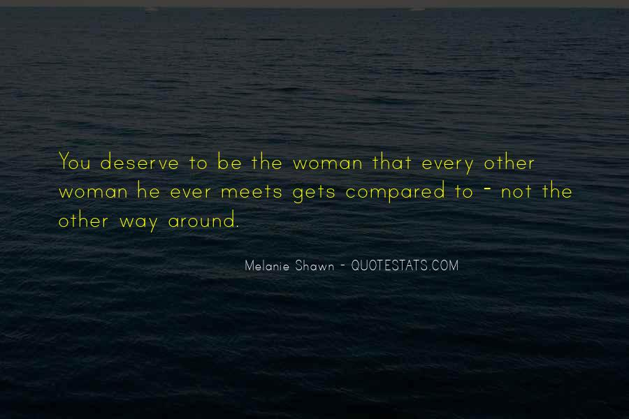 Every Woman Should Have Quotes #26909