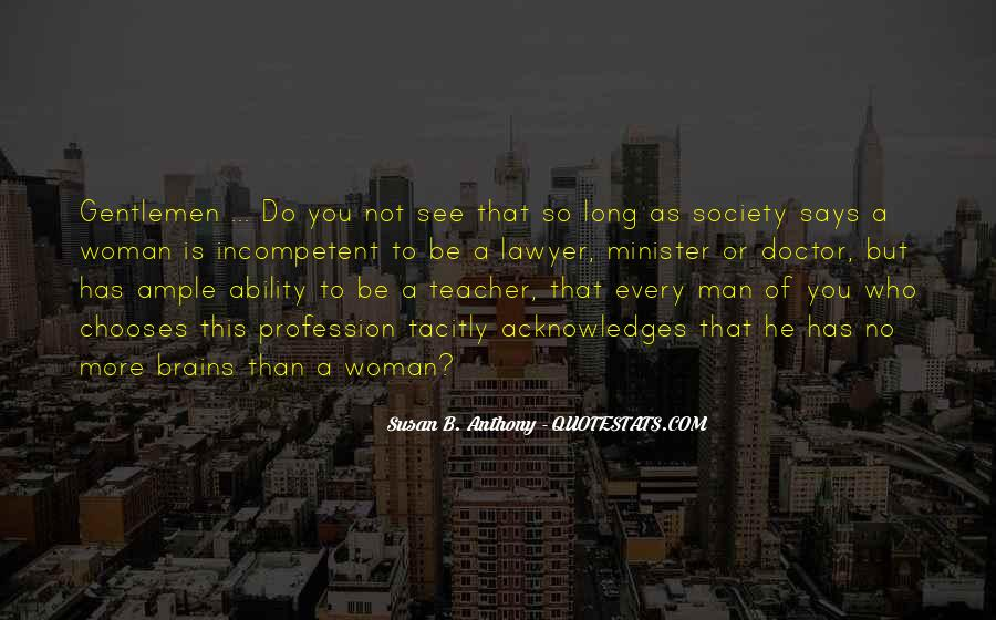 Every Woman Should Have Quotes #37431