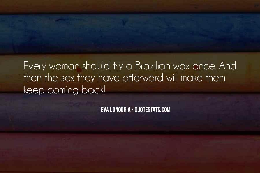 Every Woman Should Have Quotes #405320