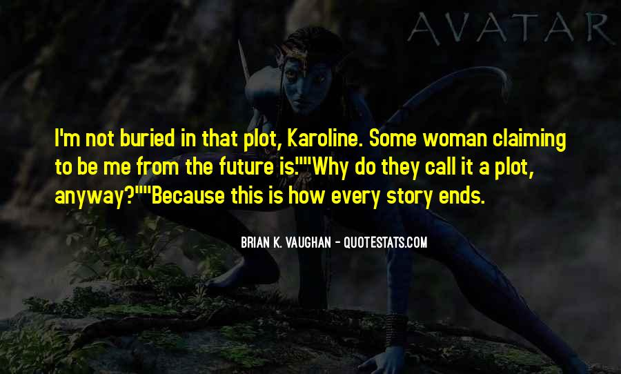 Every Woman Should Have Quotes #45681