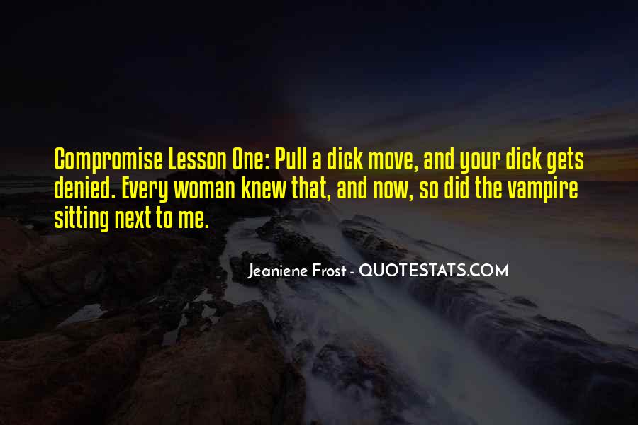 Every Woman Should Have Quotes #48523