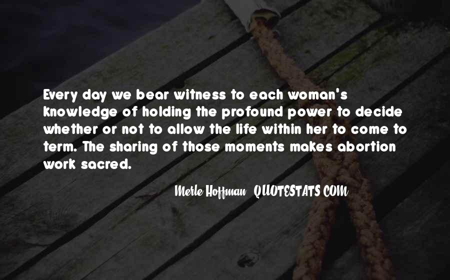 Every Woman Should Have Quotes #49500