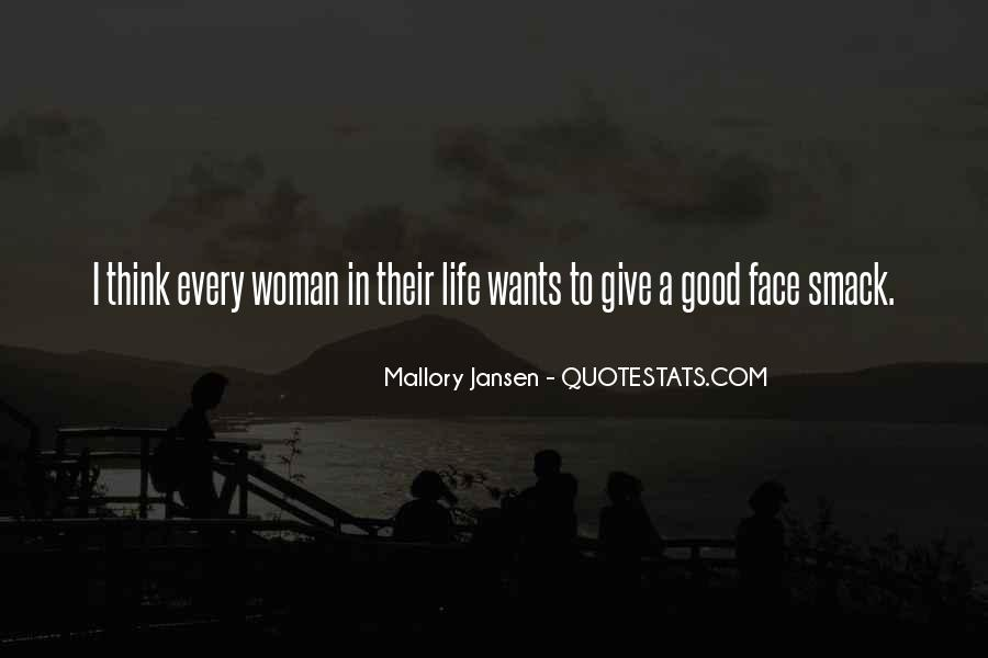 Every Woman Should Have Quotes #55584