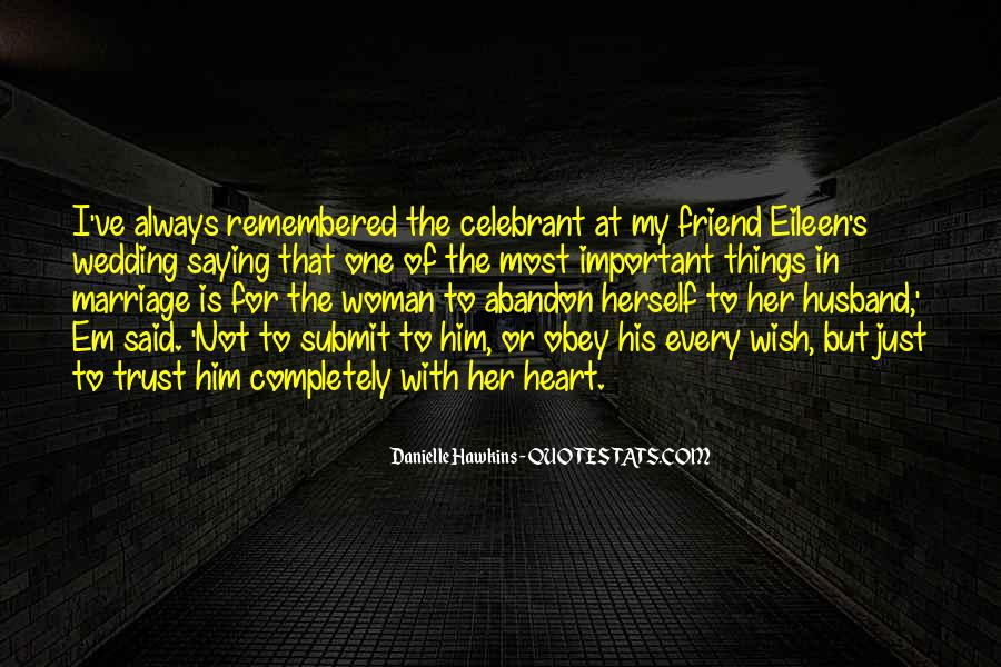 Every Woman Should Have Quotes #72997