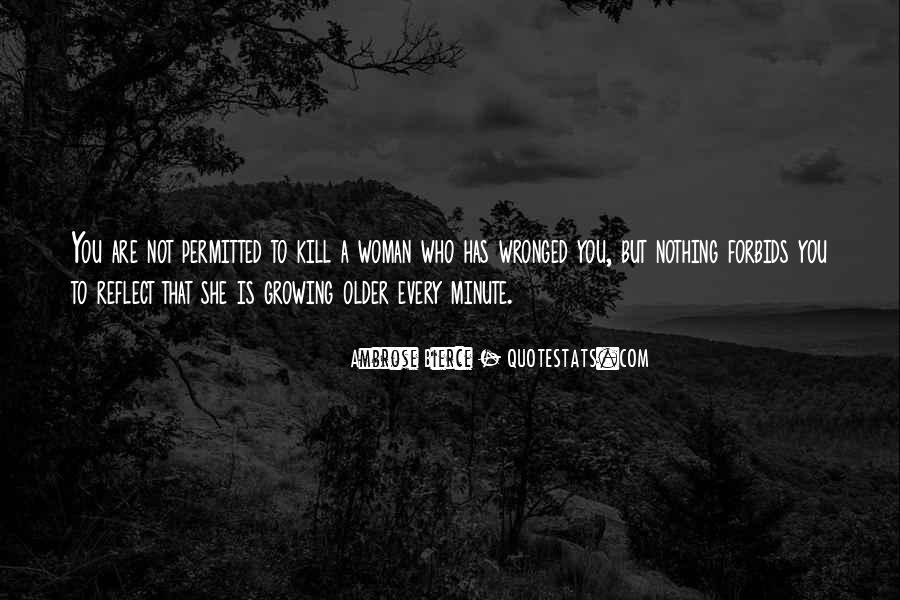 Every Woman Should Have Quotes #74488