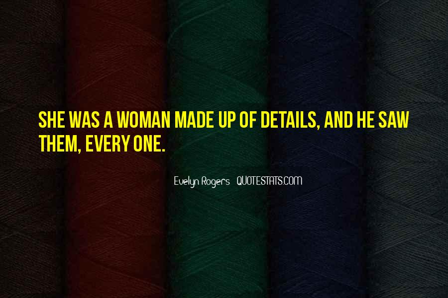 Every Woman Should Have Quotes #7903
