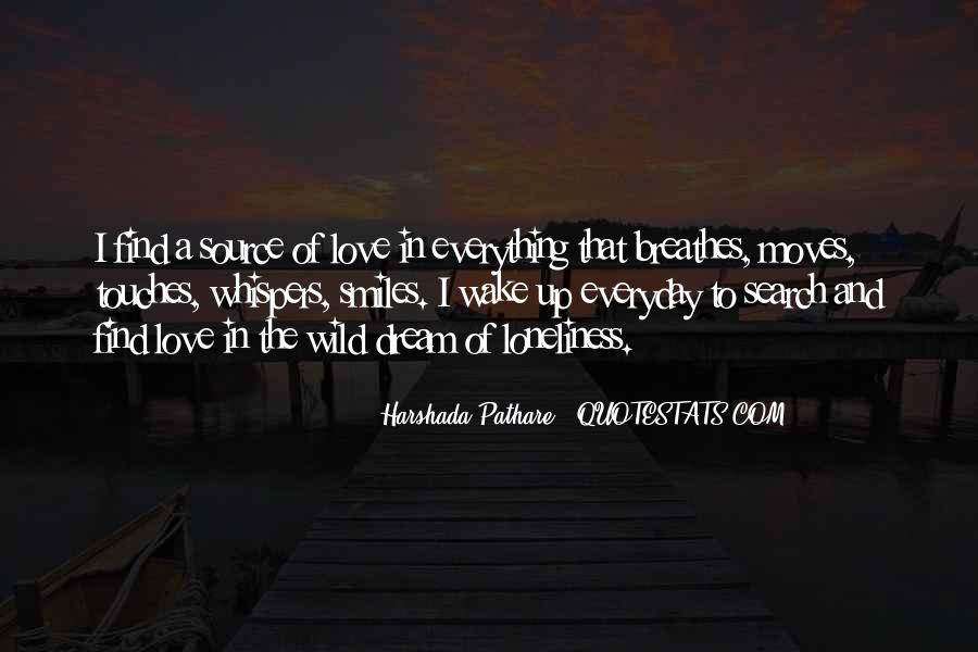 Everyday I Wake Up Love Quotes #1747807