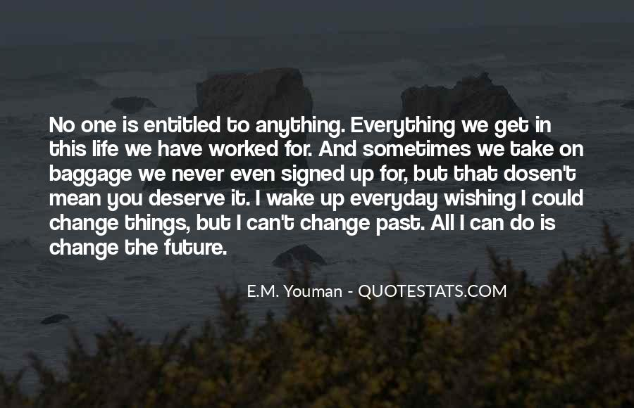 Everyday I Wake Up Love Quotes #672007