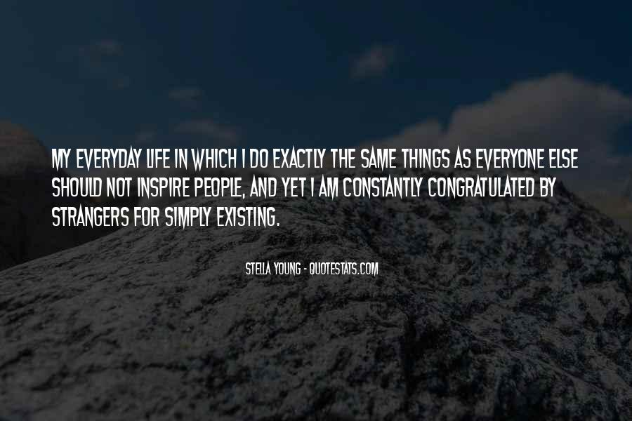 Everyday's The Same Quotes #135696