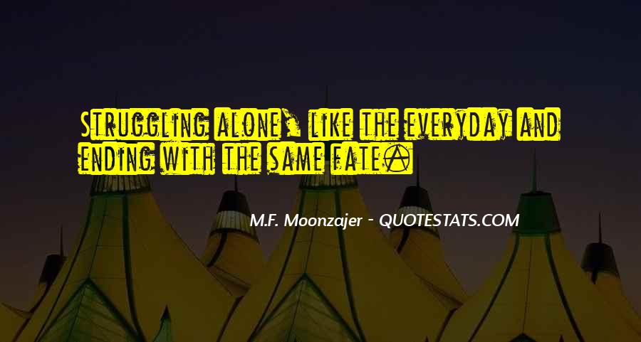 Everyday's The Same Quotes #1563573