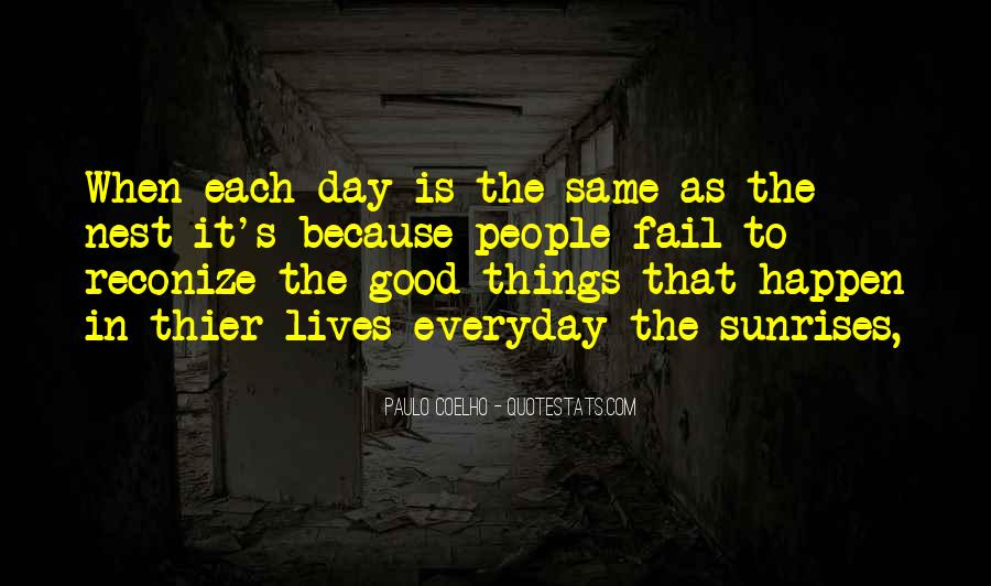 Everyday's The Same Quotes #60991