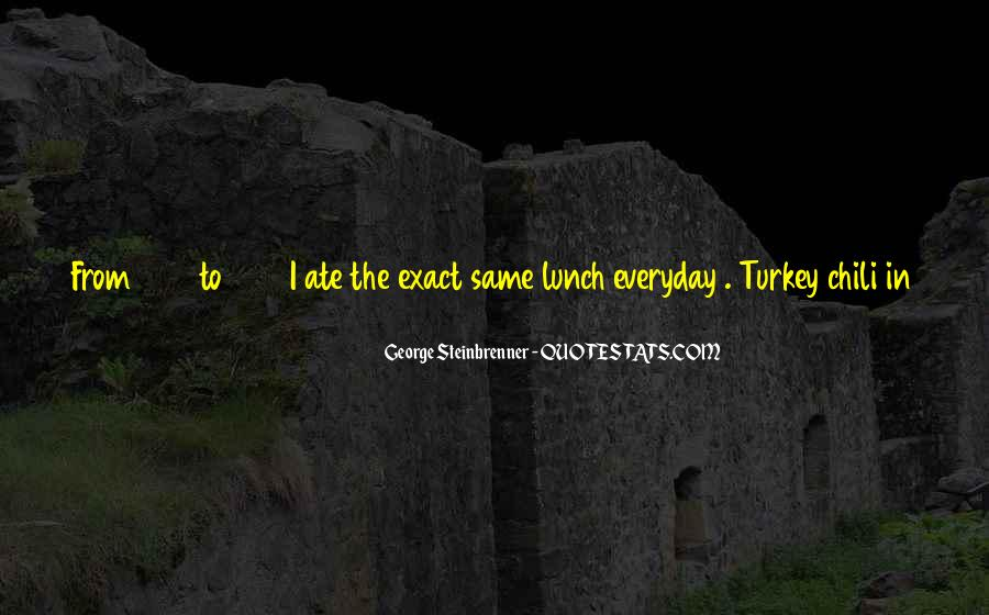 Everyday's The Same Quotes #797021