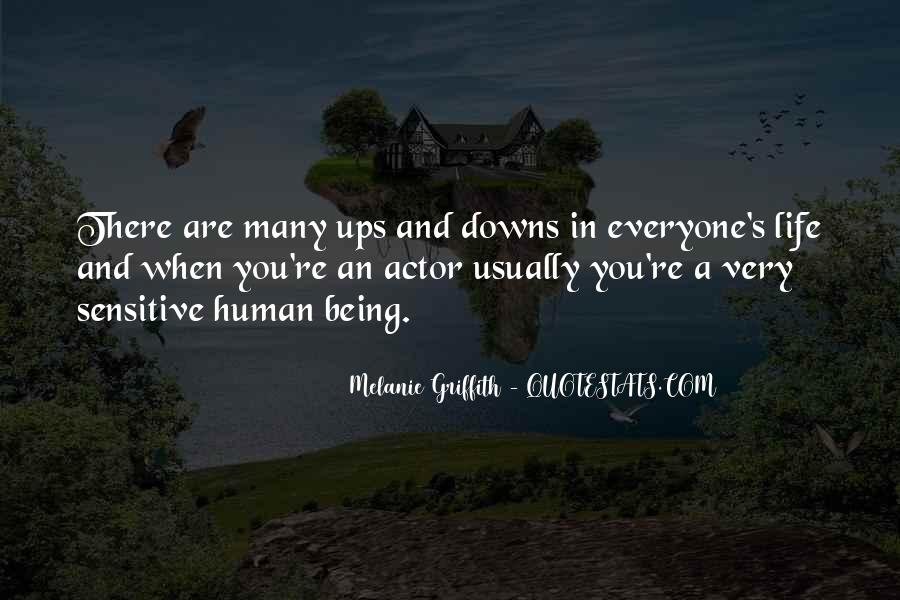 Everyone Has Ups Downs Quotes #19212