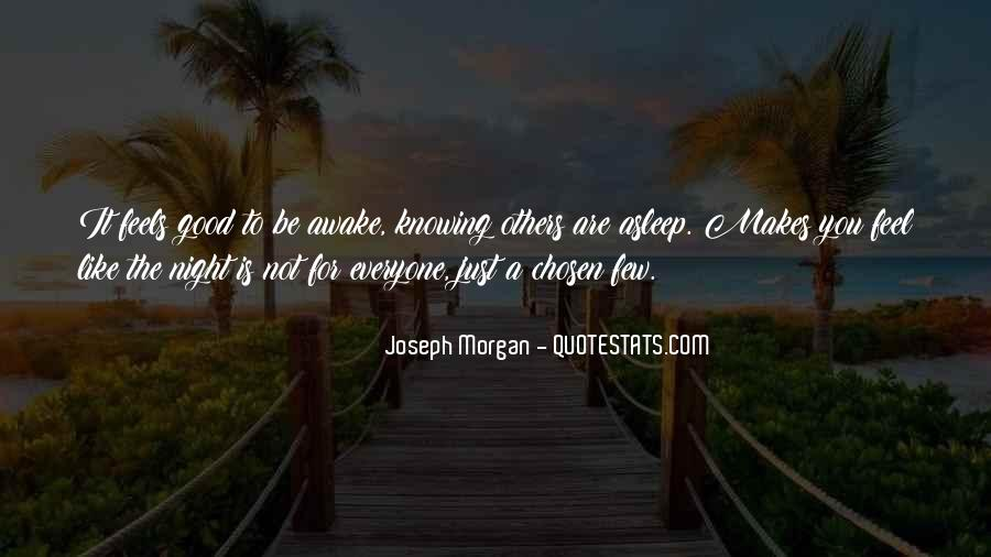 Everyone Is Not For You Quotes #1226532