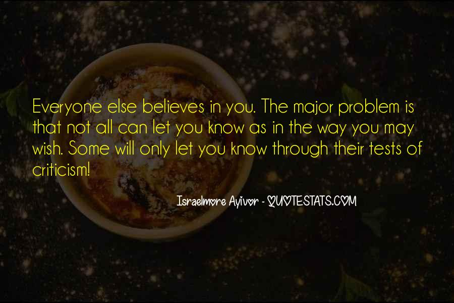 Everyone Is Not For You Quotes #190995
