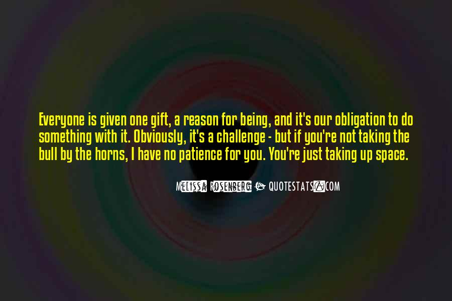 Everyone Is Not For You Quotes #329975