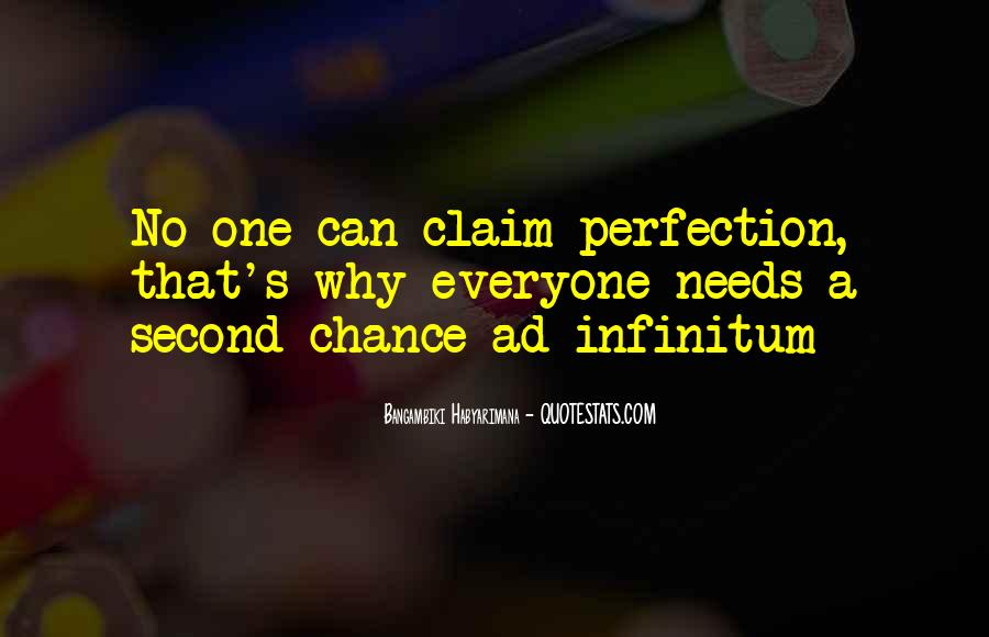 Everyone Needs A Chance Quotes #1101532