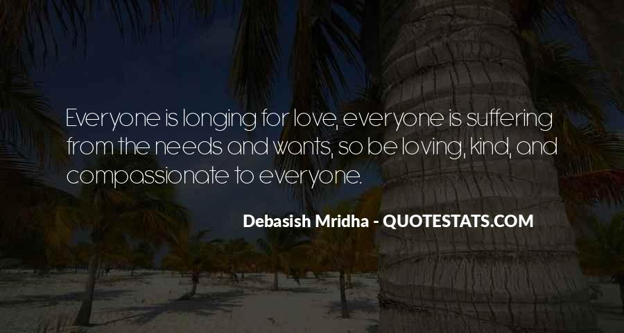 Everyone Needs Someone To Love Quotes #1382806
