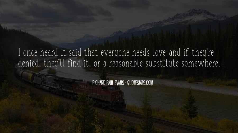 Everyone Needs Someone To Love Quotes #1833400