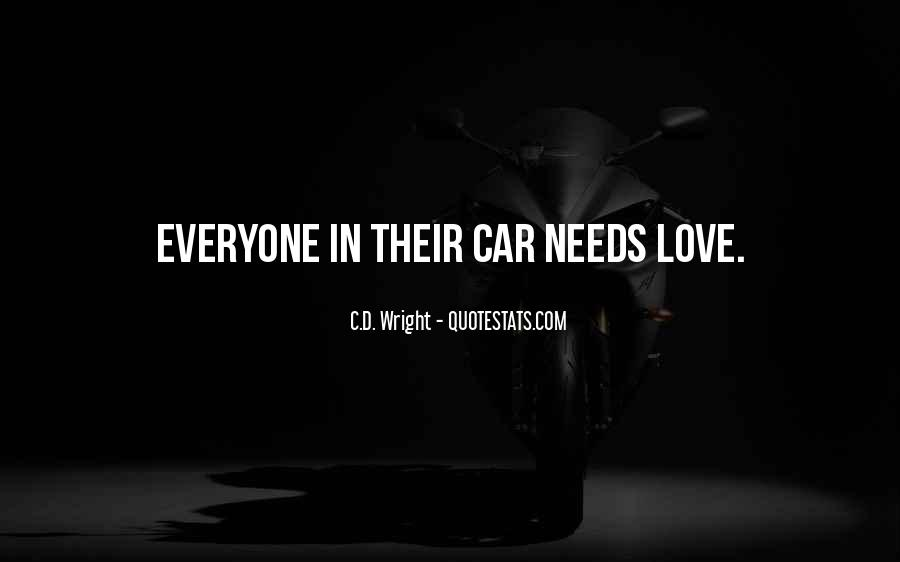 Everyone Needs Someone To Love Quotes #608276