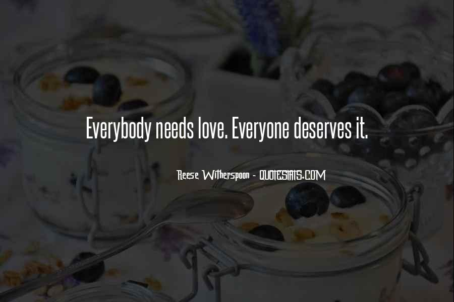Everyone Needs Someone To Love Quotes #670022