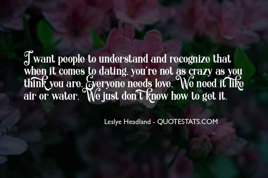 Everyone Needs Someone To Love Quotes #750908