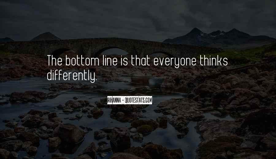 Everyone Thinks Differently Quotes #554483