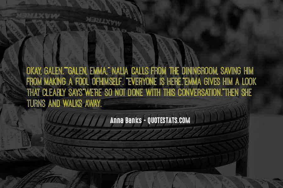 Everyone Walks Away Quotes #61580