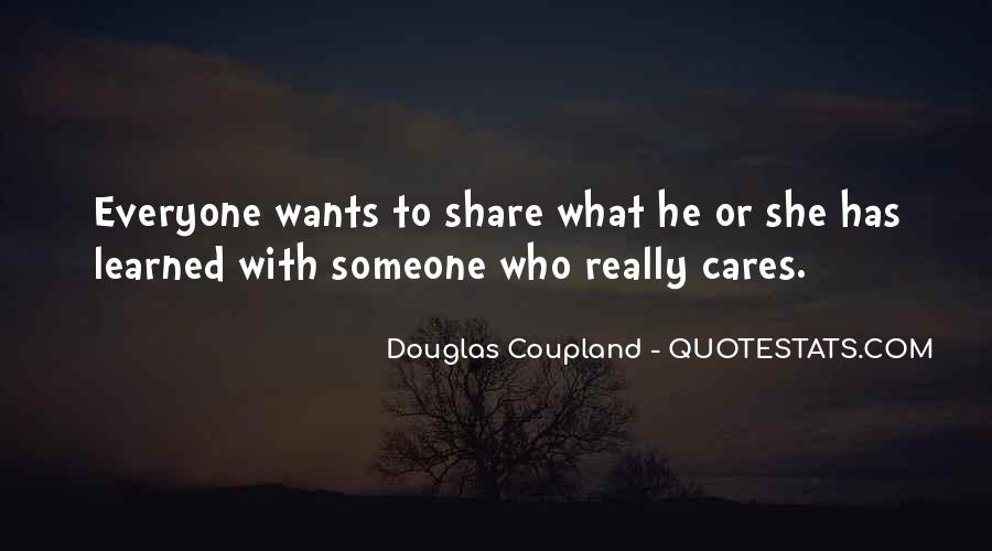 Everyone Wants Someone Quotes #1118225