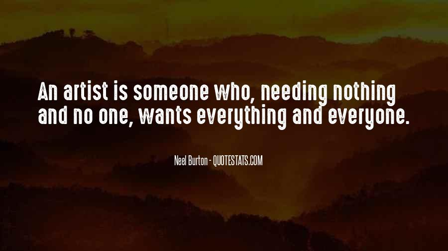 Everyone Wants Someone Quotes #1360855