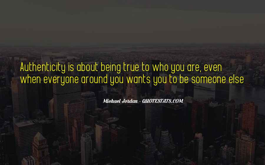 Everyone Wants Someone Quotes #1579806